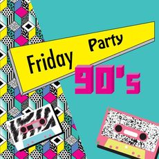 Вечірка Friday 90s Party