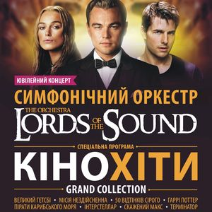 Концерт оркестру Lords of the Sound: Кіно-хіти. Grand Collection